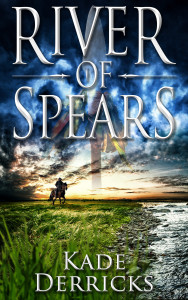 River-of-Spears-2500x1563-Amazon-Smashwords-Kobo-Apple